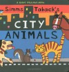 Simms Taback's City Animals - Simms Taback