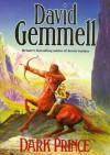 Dark Prince - David Gemmell