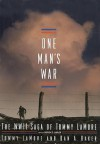 One Man's War: The WWII Saga of Tommy LaMore - Tommy Lamore, Dan Baker, Patrick G. Lawlor