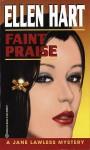 Faint Praise - Ellen Hart