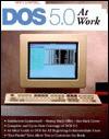 DOS 5.0 at Work - Mary V. Campbell