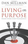 Living on Purpose - Dan Millman