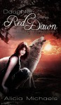 Daughter of the Red Dawn (The Lost Kingdom of Fallada Book 1) - Alicia Michaels