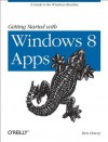 Getting Started with Windows 8 Apps - Ben Dewey