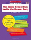 Scholastic Book Guides: The Magic School Bus: Inside The Human Body - Joanna Cole
