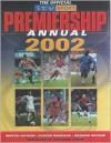 The Official ITV Sport Premiership Football Annual 2002 - Justyn Barnes, Aubrey Ganguly, Desmond Lynam, Carlton Books