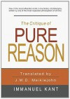 The Critique of Pure Reason - Immanuel Kant, J.M.D. Meiklejohn