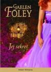 Jej sekret (Spice Trilogy #2) - Gaelen Foley