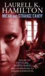 Micah and Strange Candy (Includes: Anita Blake, Vampire Hunter, #13) - Laurell K. Hamilton