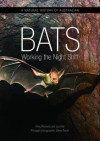 Natural History of Australian Bats, A: Working the Night Shift - Steve Parish, Greg Richards, Les Hall