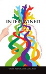 Intertwined: Humble Journeys on the Pathway to God - Cheryl McCausland, Laura Terry