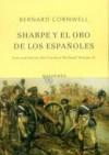 Sharpe y el oro de los españoles/ Sharpe's Gold (Sharpe, #9) - Bernard Cornwell, Carmen Soler