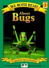 About Bugs (We Both Read) - Sheryl Scarborough