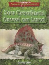 Sea Creatures Crawl on Land: Early Life - Dougal Dixon