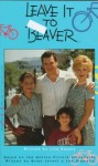 Leave It to Beaver Novelization - Lisa Rojany Buccieri
