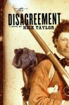 The Disagreement - Nick Taylor