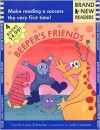 Beeper's Friends: Brand New Readers - Carole Lexa Schaefer, Julia Lacome, Julie Lacome
