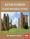 Kenilworth: A Classic Historical Fiction (Illustrated with Audio Book Free Download) - Sir Walter Scott