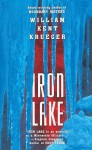 Iron Lake (Cork O'Connor, #1) - William Kent Krueger