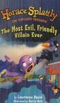 The Most Evil, Friendly Villain Ever - Lawrence David, Barry Gott