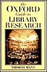The Oxford Guide to Library Research - Thomas Mann