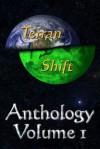 Terran Shift Anthology, Vol 1 - Jamie Alan Belanger, Paul J. Belanger, Cynthia Ravinski, Timothy Lynch, Alan Belanger
