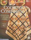Country Comforts: Quilts for Casual Living - Cheryl A. Wall