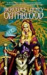 Oathblood - Mercedes Lackey