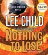Nothing to Lose (Jack Reacher #12) - Dick Hill, Lee Child