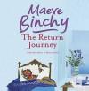 The Return Journey - Maeve Binchy, Kate Binchy