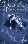 Creatures of Darkness: Raymond Chandler, Detective Fiction, and Film Noir - Gene D. Phillips