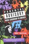 Parental Advisory: Music Censorship in America - Eric Nuzum