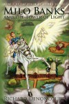 Milo Banks and the Tower of Light - Richard Denoncourt