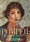 Pompeii: The History, Life and Art of the Buried City - Marisa Ranieri Panetta, Araldo De Luca, Supts. Of Pompeii & Campania