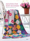 Quilting for Busy Boomers - Jeanne Stauffer, Diane Schmidt