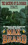 The Sacking Of El Dorado - Max Brand