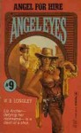 Angel for Hire - W.B. Longley, Robert J. Randisi, Jim Connor