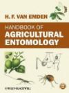 Handbook of Agricultural Entomology. Helmut Van Emden - Helmut Fritz Van Emden