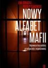 Nowy alfabet mafii - Piotr Pytlakowski, Ewa Ornacka