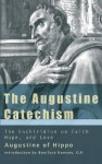 The Augustine Catechism: The Enchiridion on Faith, Hope & Charity (paper) - Augustine of Hippo, Boniface Ramsey, Bruce Harbert