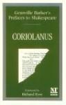 Prefaces to Shakespeare: Coriolanus - Harley Granville-Barker