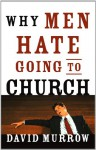 Why Men Hate Going to Church - David Murrow