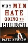 Why Men Hate Going to Church - David Murrow