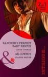 Rancher's Perfect Baby Rescue / AK-Cowboy - Linda Conrad, Joanna Wayne