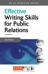 Effective Writing Skills for Public Relations - John Foster