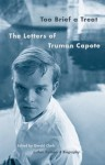 Too Brief a Treat: The Letters of Truman Capote (Vintage International) - Truman Capote, Gerald Clarke