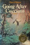 Going After Cacciato - Tim O'Brien