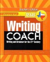 Prentice Hall Writing Coach: Writing and Grammar for the 21st Century [Texas Teacher's Edition] Grade 11 - Jeff Anderson, Kelly Gallagher