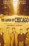 The Gangs Of Chicago - Herbert Asbury