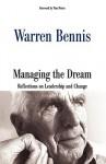 Managing The Dream - Warren G. Bennis